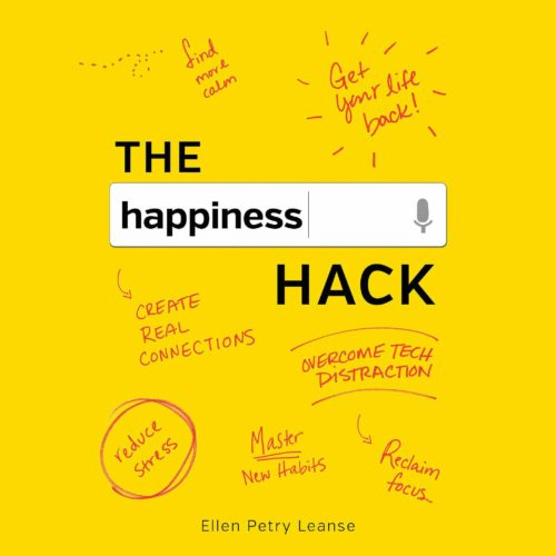 THE happiness HACK ~ book by Ellen Petry Leanse